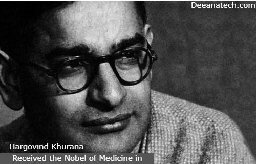 Hargovind Khurana received the Nobel of Medicine in 1968