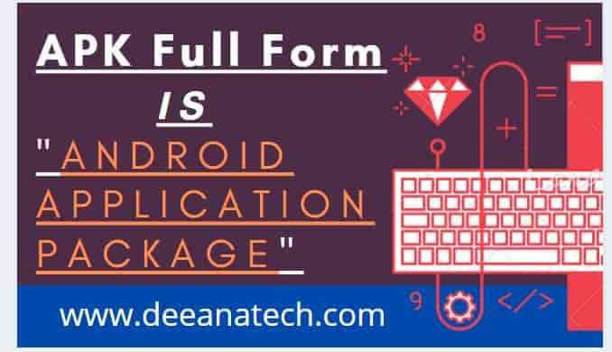 APK Full Form: Full Form of APK in Hindi
