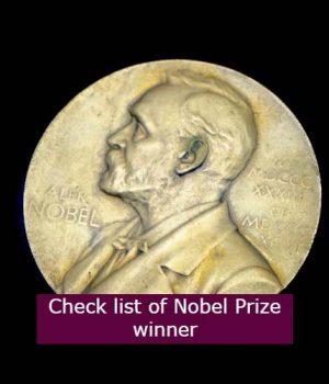 Indian Nobel Prize Winner, Check list of Nobel Prize winner and who is the first Indian Nobel prize winner