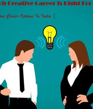 Creative Career, Creative Career Options In India in Hindi, creative career list here