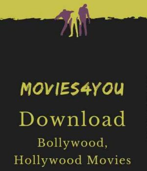 Movies4you-movies4you 300MB Bollywood, Hollywood Movies Download