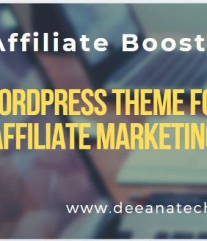 Affiliate Booster: The Best WordPress Theme for Affiliate Marketing: The Ultimate Guide-