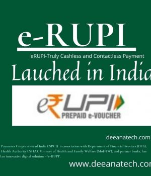 Contactless e-RUPI Easy, Secure and Quick Transactions-deeanatech.com